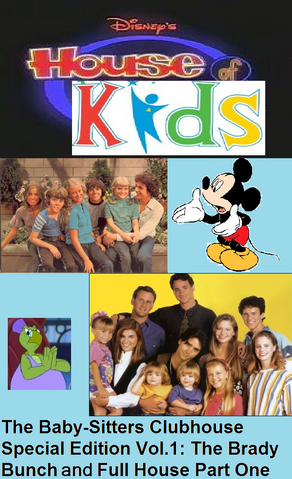 File:Disney's House of Kids - The Baby-Sitters Clubhouse Special Edition Vol.1 The Brady Bunch & Full House Part One.png