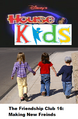 Disney's House of Kids - The Friendship Club 16 Making New Freinds.png