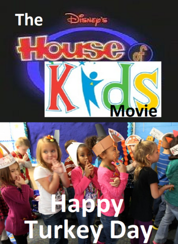 File:The Disney's House of Kids Movie - Happy Turkey Day.png