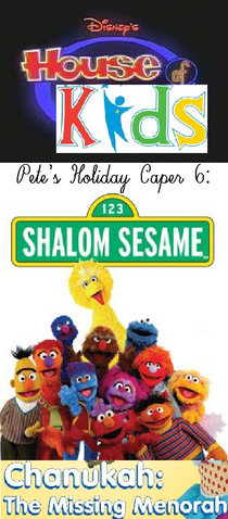 File:Disney's House of Kids - Pete's Holiday Caper 6- Shalom Sesame Chanukah The Missing Menorah.png