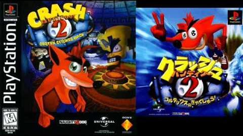 Crash Bandicoot 2 Cortex Strikes Back (PS1, Japanese version) Music - Kurasshu Bandikuu