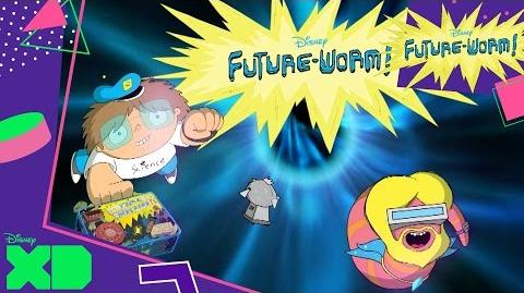 Future-Worm! Theme Song Official Disney XD UK