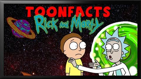 Rick & Morty's Interesting Facts (ToonFacts 2)