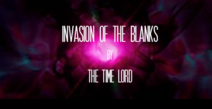 Invasion of the Blanks Title Card