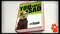 YouSmellSad
