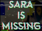 Sara Missing Android Found Footage