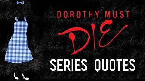 Dorothy Must Die Quotes from the Series by Danielle Paige