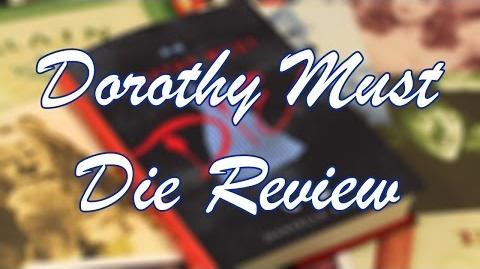 DOROTHY MUST DIE SPOILER FREE REVIEW