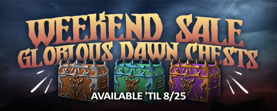 Scroller dotd WS glorious dawn chests