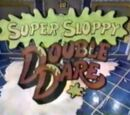 Super Sloppy Double Dare