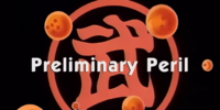 Preliminary Peril (Piccolo Jr. Saga episode)