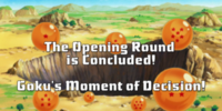 The Opening Round is Concluded! Goku's Moment of Decision!