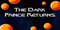 The Dark Prince Returns