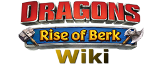 Dragons Rise of Berk Wiki Español