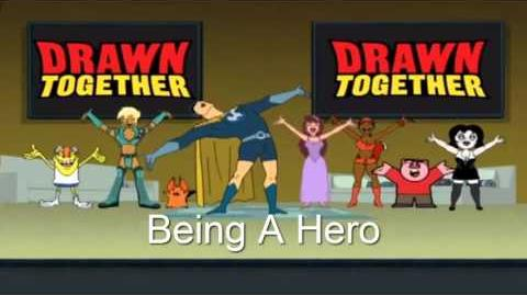 Drawn Together Soundtrack - Being A Hero