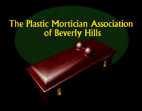 The Plastic Mortician Association of Beverly Hills 1997