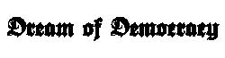DreamOfDemocracy Wikia
