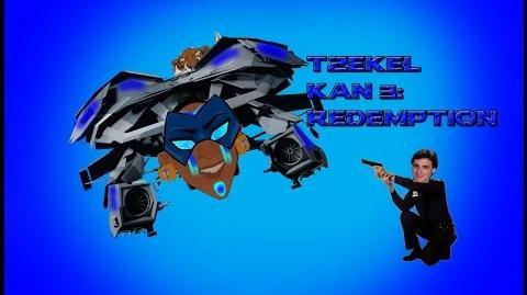 Tzekel Kan's Flight 3 - Redemption