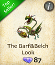 The Barf&Belch Look