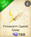 Fireworm Queen Glow