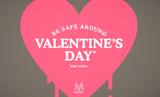 Safety valentine