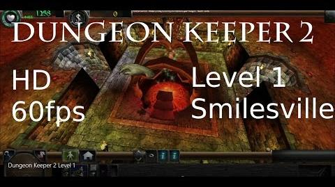 Dungeon Keeper 2 (in HD) - Intro + 1st Level 'Smilesville'