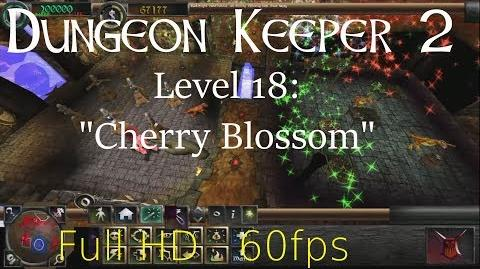 """Dungeon Keeper 2 (HD) - Level 18 """"Cherry Blossom"""""""