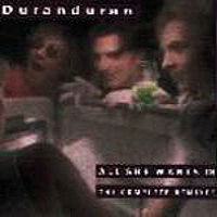Wikipedia discogs duran duran all she wants is song