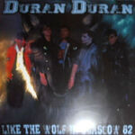 Duran duran - like the wolf in glasgow 82 wikipedia bootleg omega productions 3