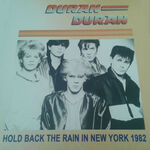 Hold Back The Rain In New York 1982 bootleg greece flag duran duran wikipedia discogs collection