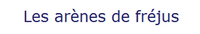 Les Arenes, Fréjus wikipedia duran duran france