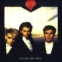Two For The Show DURAN DURAN WIKIPEDIA
