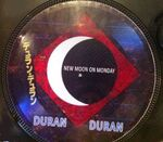 New Moon On Monday 12 inch bootleg Japan Picture Disc wikipedia duran duran
