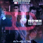 1 DURAN DURAN RDS Showcase Rome Italy 2011 wikipedia discogs voodoo records
