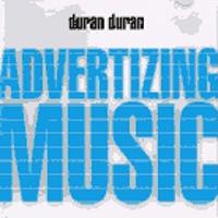 Advertizing music duran duran
