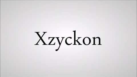 How to Pronounce Xzyckon