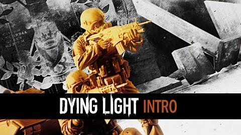 Dying Light - Intro