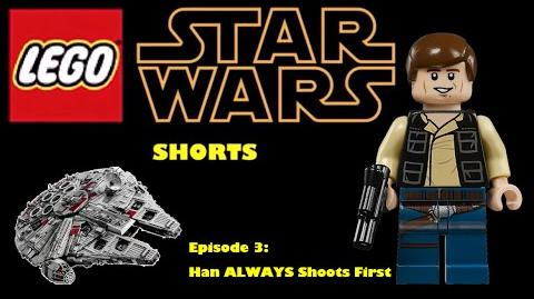 Lego Star Wars Shorts Episode 3: Han ALWAYS Shoots First