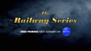 The Railway Series Next Episode