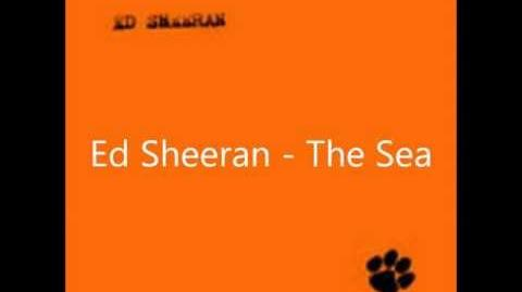 Ed Sheeran - The Sea