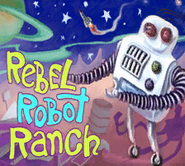 RebelRobotRanchTitlecard
