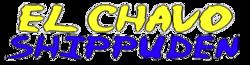 El Chavo Shippuden Wiki