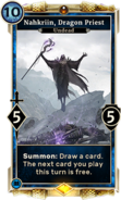 Nahkriin, Dragon Priest (Legends)