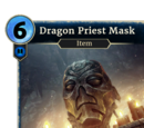 Dragon Priest Mask (Legends)