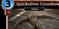 Quicksilver Crossbow