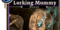 Lurking Mummy