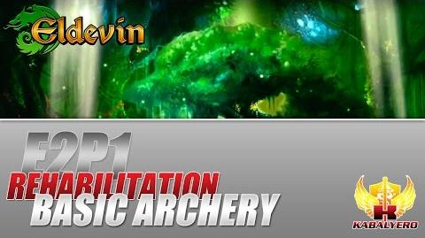 Eldevin Gameplay 2014 E2P1 Rehabilitation ★ Basic Archery