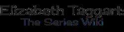 Elizabeth Taggart: The Series Wiki