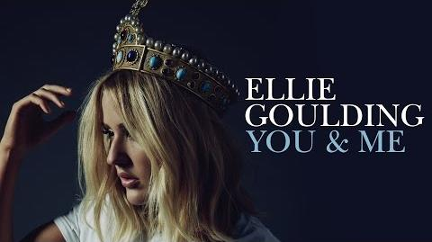Ellie Goulding - You & Me (Unreleased)-0