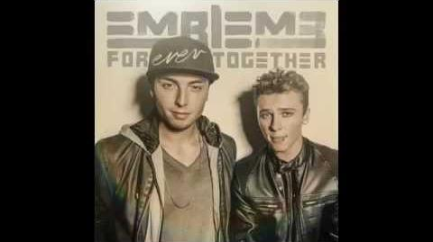Emblem3 - Forever Together (Official Audio)-0